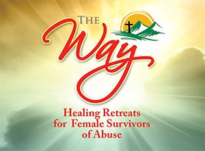The Way for Women: A healing retreat for female survivors of abuse