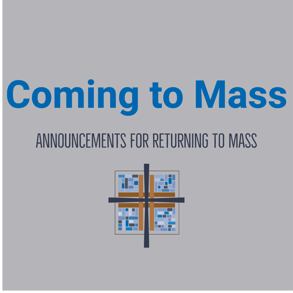 Transfiguration Catholic Church Welcomes You Back! Gathering for Mass Guidelines & Updates